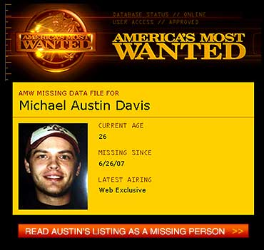 Austin is now on America's Most Wanted, listed as a Missing Person.
